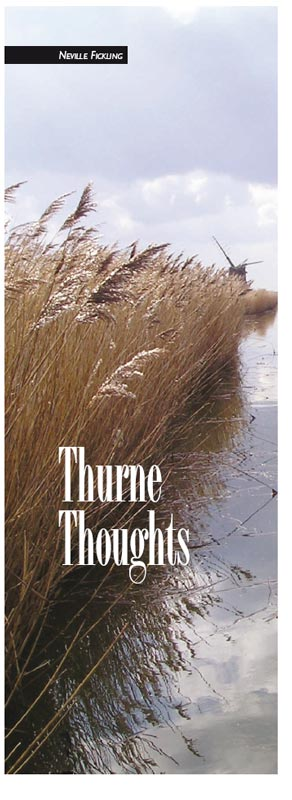 Neville Ficklings - Thurne Thoughts